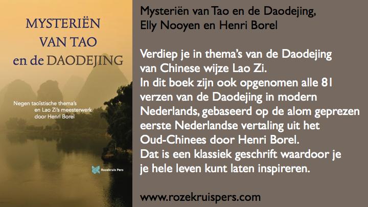 Mysteriën van Tao en de Daodejing Elly Nooyen en Henri Borel