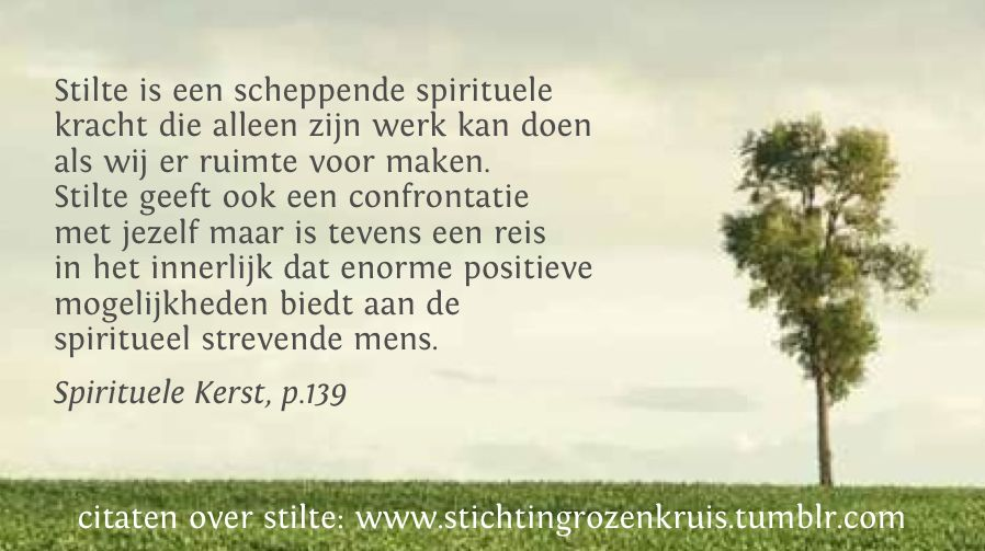 Citaten Over Stilte Spirituele Teksten En Rozenkruisers